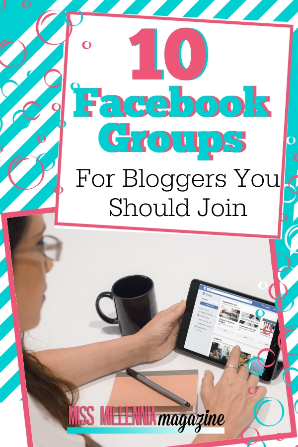 10 Facebook Groups For Bloggers You Should Join
