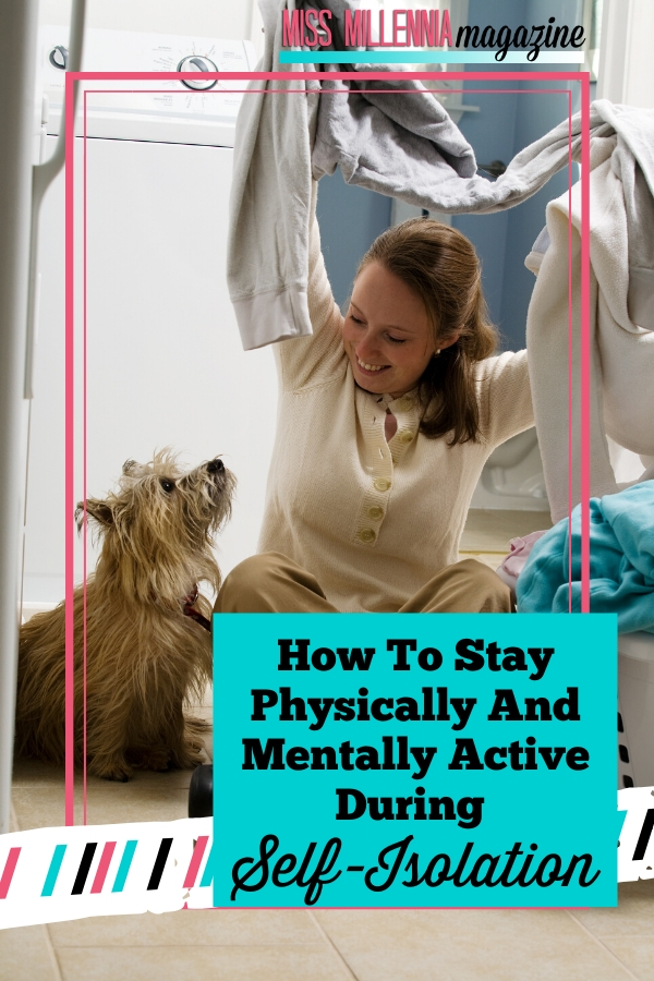 How-To-Stay-Physically-And-Mentally-Active-During-Self-Isolation