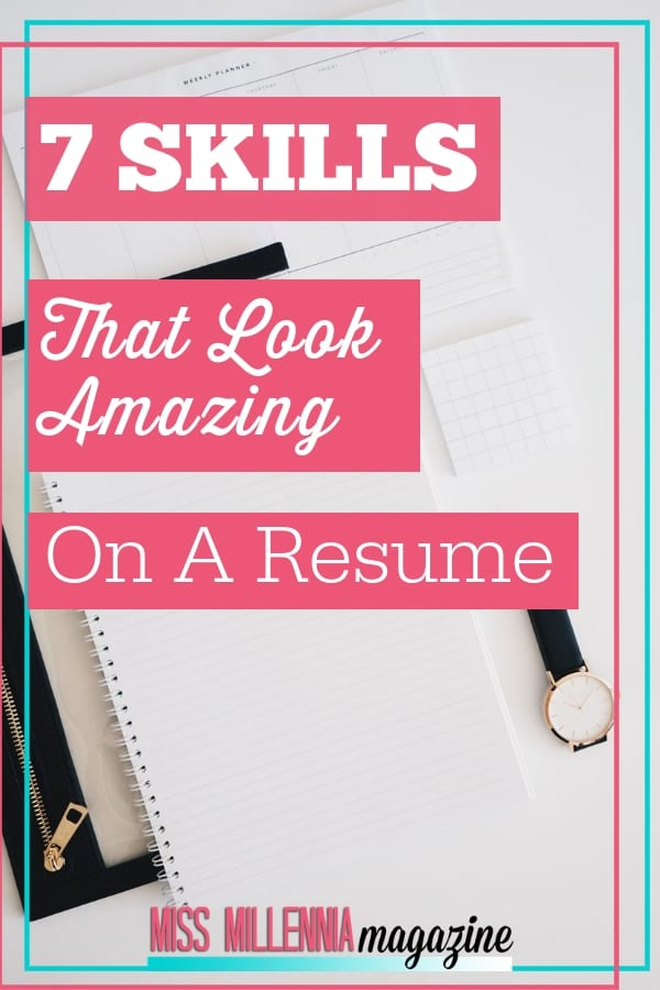 7 Skills That Look Amazing On A Resume