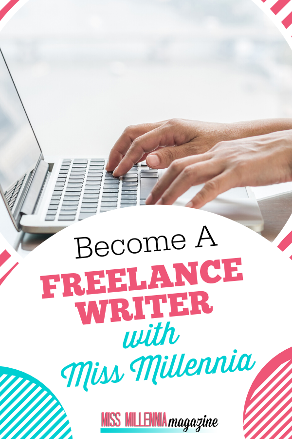 Become A Freelance Writer With Miss Millennia