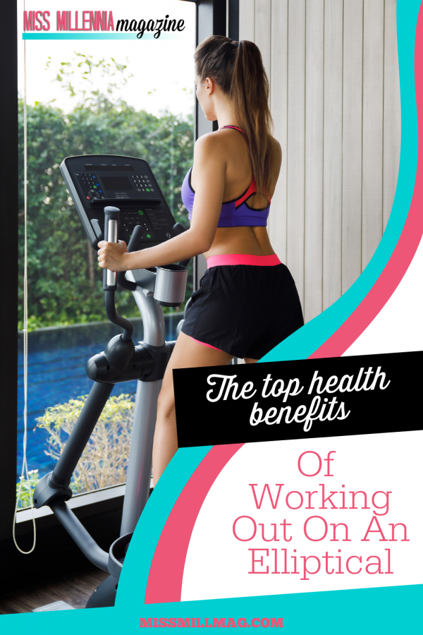 The Top Health Benefits Of Working Out On An Elliptical
