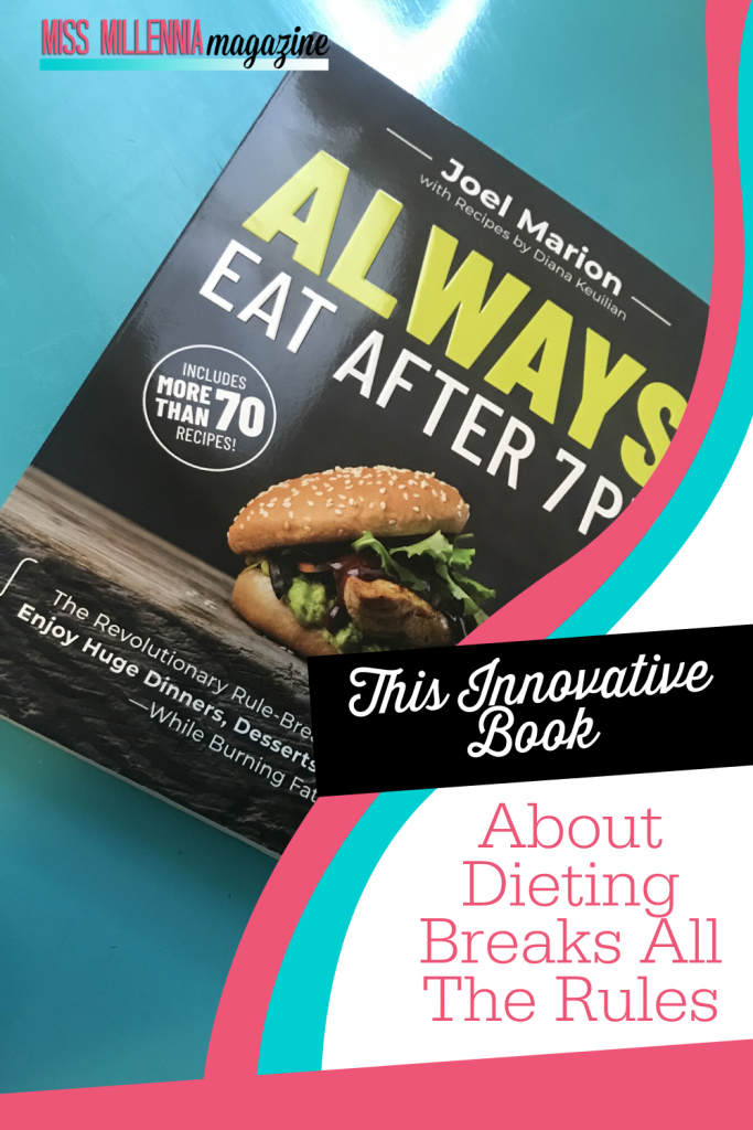 This Innovative Book About Dieting Breaks All The Rules