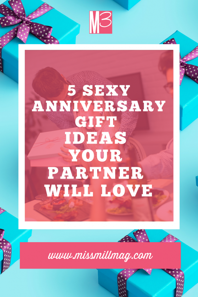 5 Sexy Anniversary Gift Ideas Your Partner Will Love