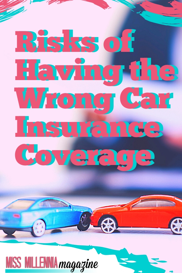 Risks-of-Having-the-Wrong-Car-Insurance-Coverage