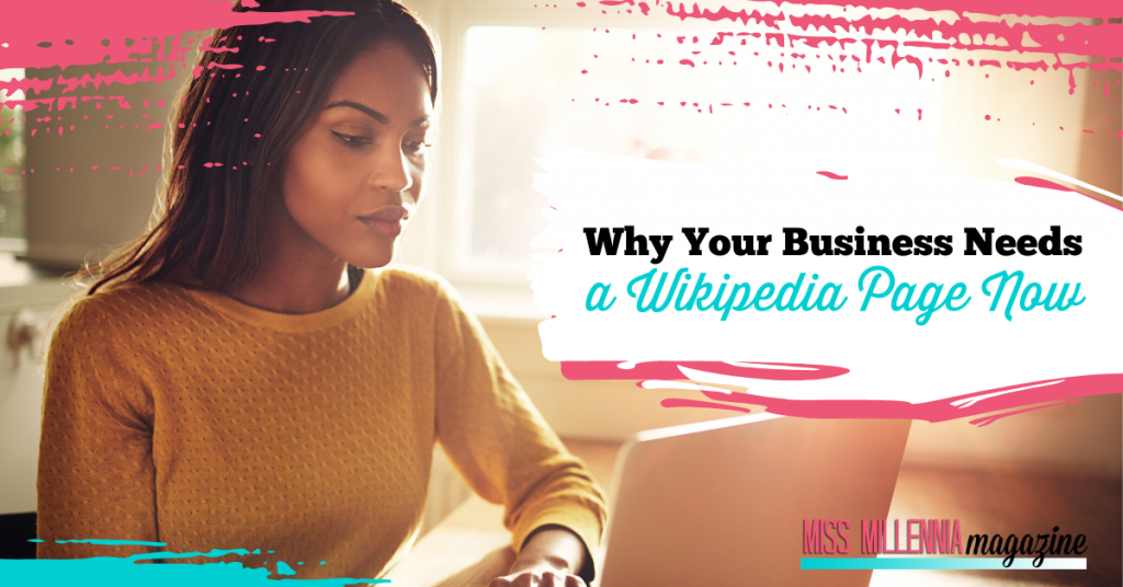 Why Your Business Needs a Wikipedia Page Now