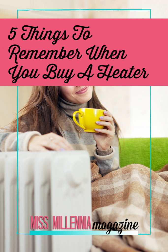 5 Things To Remember When You Buy A Heater