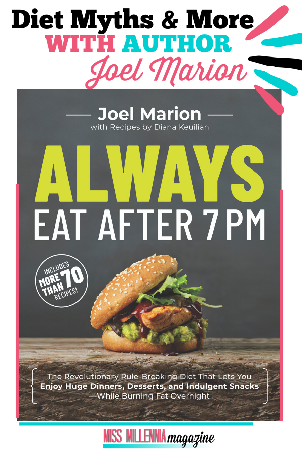 Diet Myths & More With Author Joel Marion