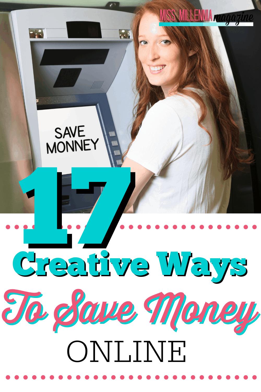 17 Creative Ways To Save Money Online