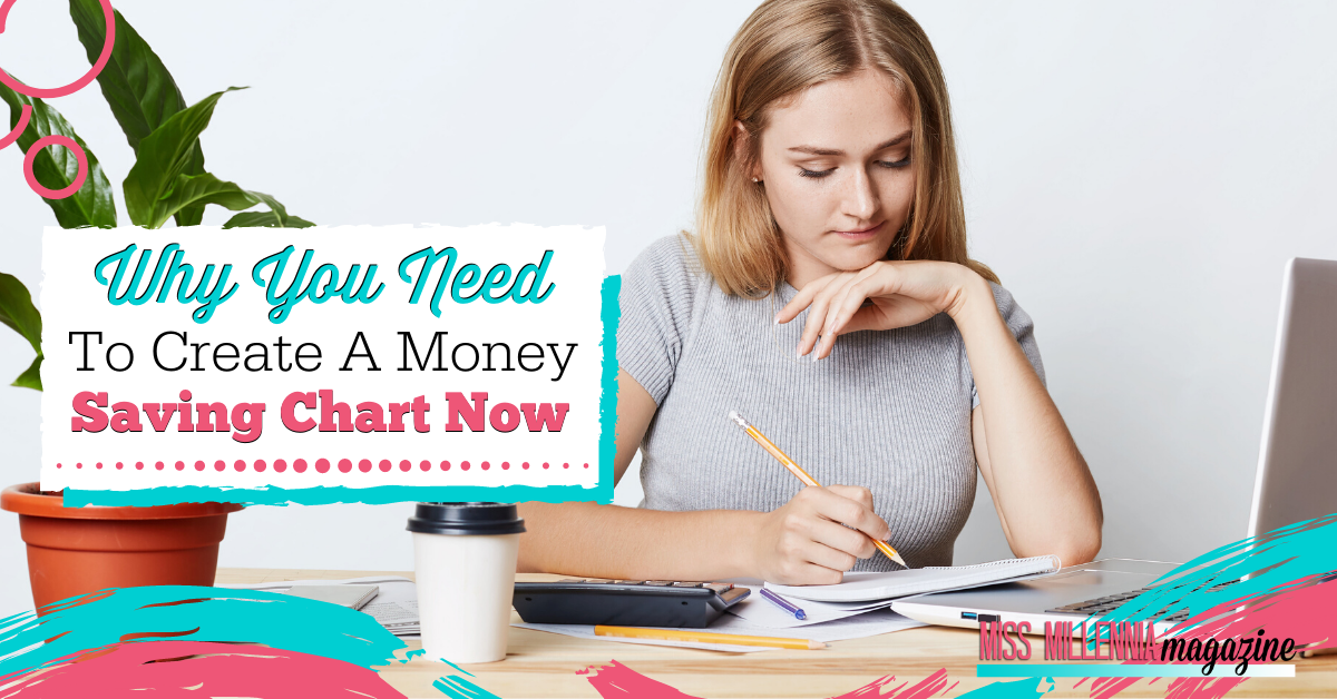 Why You Need To Create A Money Saving Chart Now