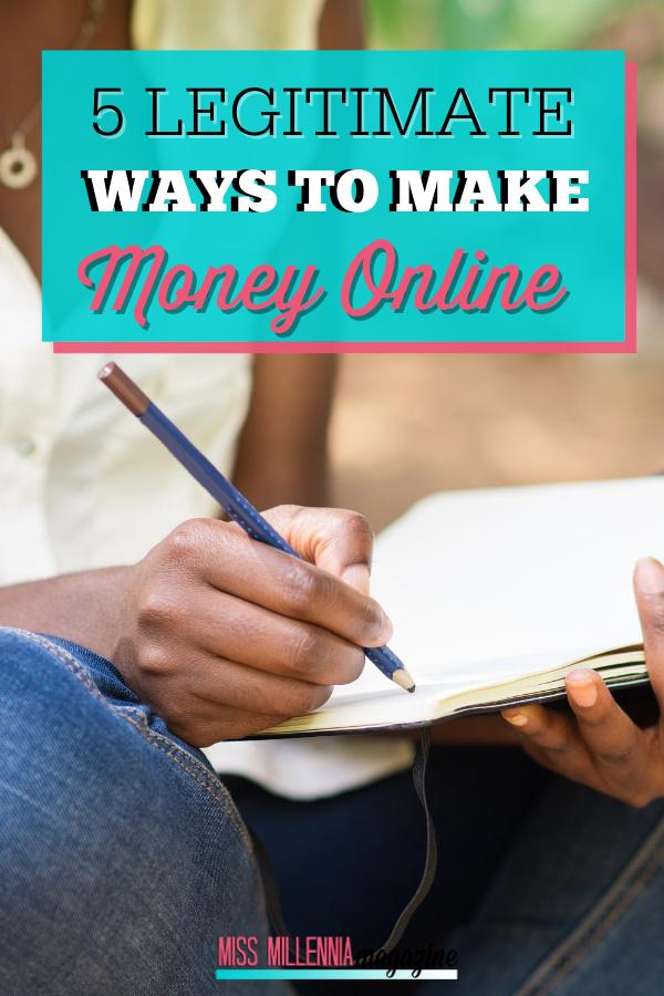 5 Legitimate Ways To Make Money Online
