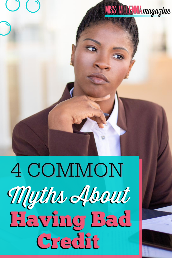 4 Common Myths About Having Bad Credit
