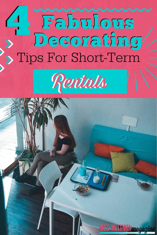 4 Fabulous Decorating Tips For Short-Term Rentals