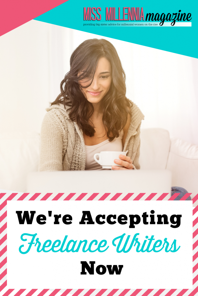 We're Accepting Freelance Writers Now