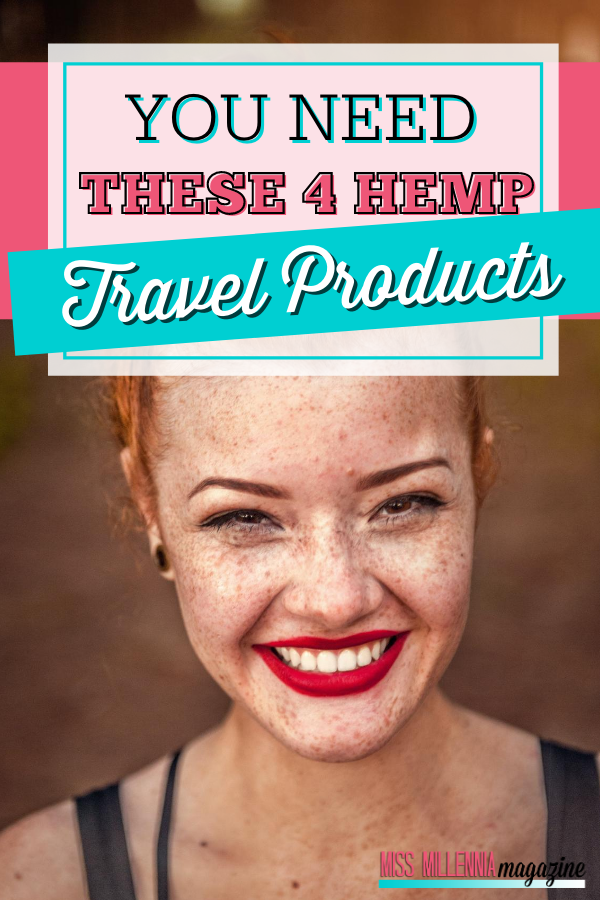 You Need These 4 Hemp Travel Products
