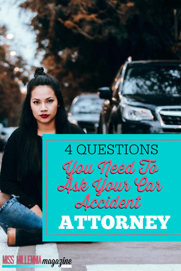 4 Questions You Need to Ask Your Car Accident Attorney