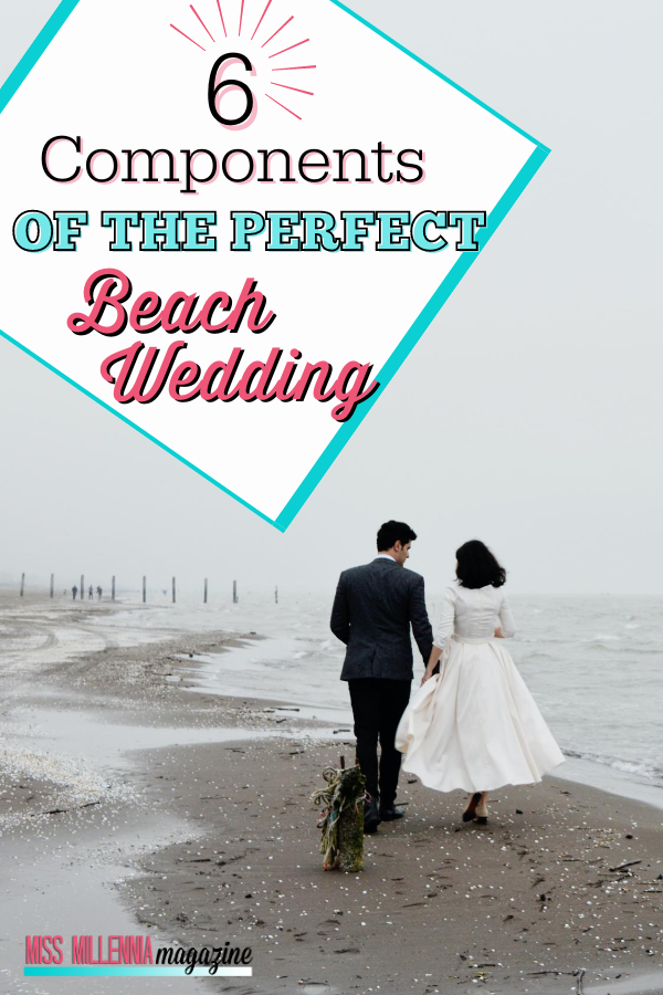 6 Components Of The Perfect Beach Wedding