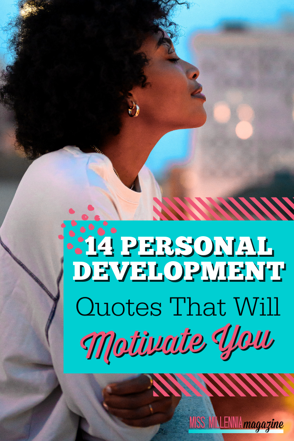 14 Personal Development Quotes That Will Motivate You