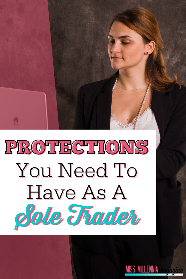 Protections You Need To Have As A Sole Trader