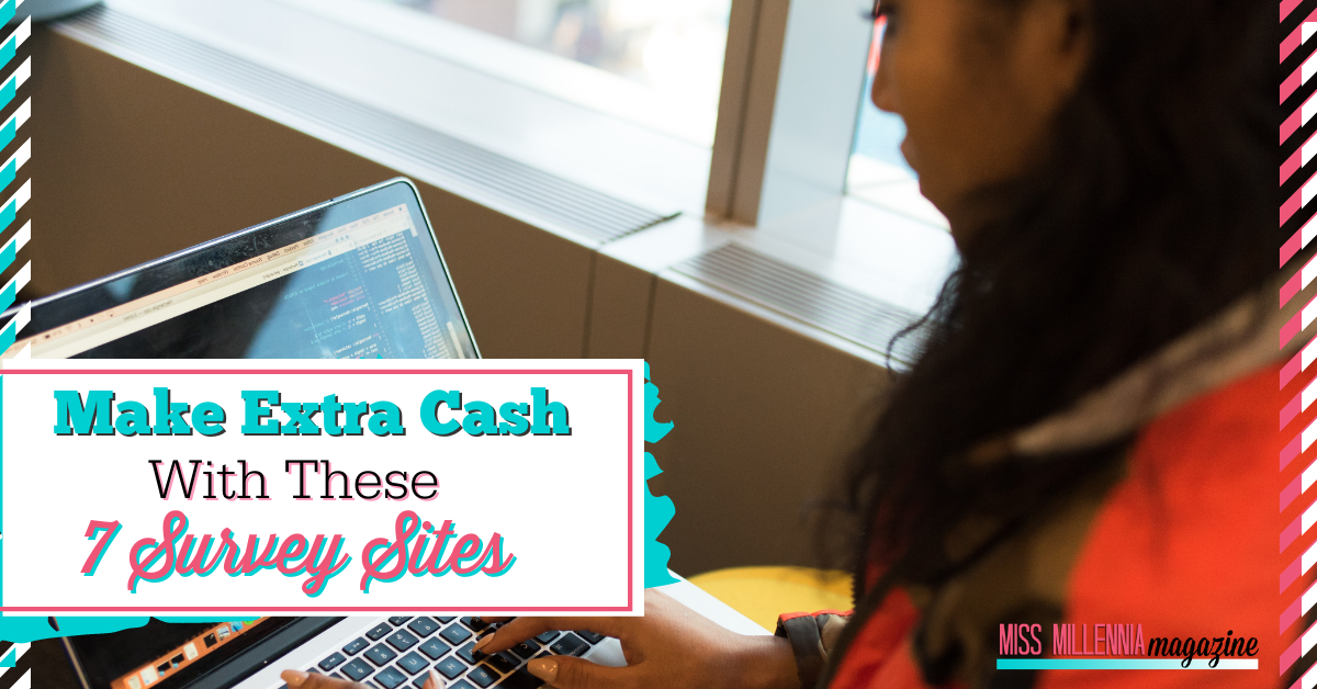 Make Extra Cash With These 7 Survey Sites