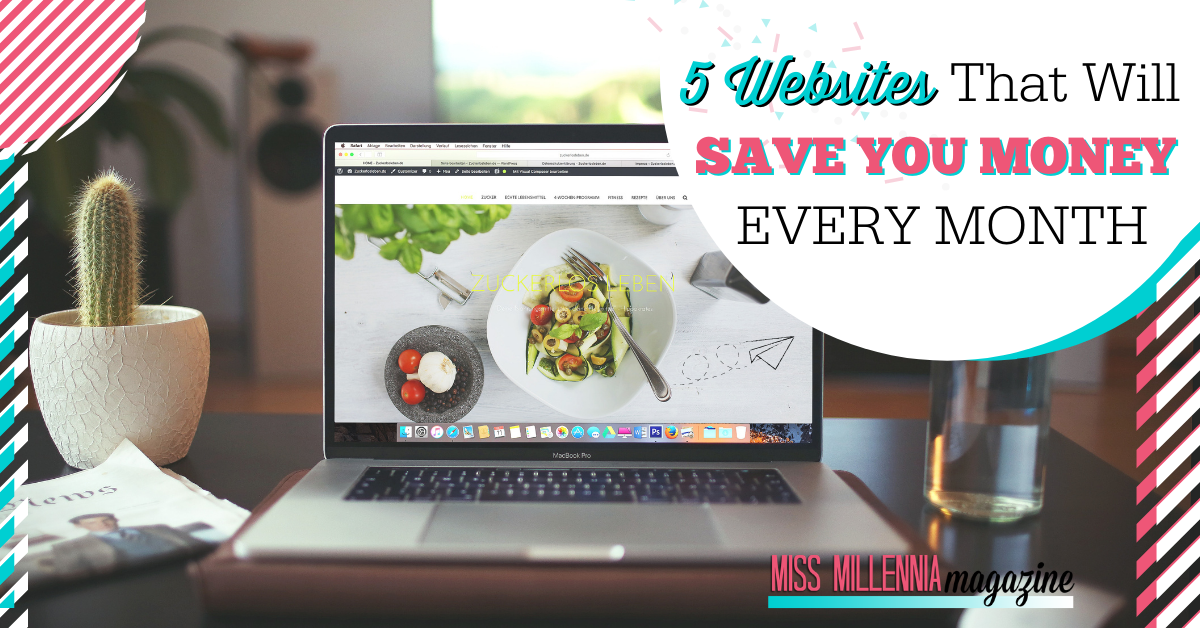 5 Websites That Will Save You Money Every Month
