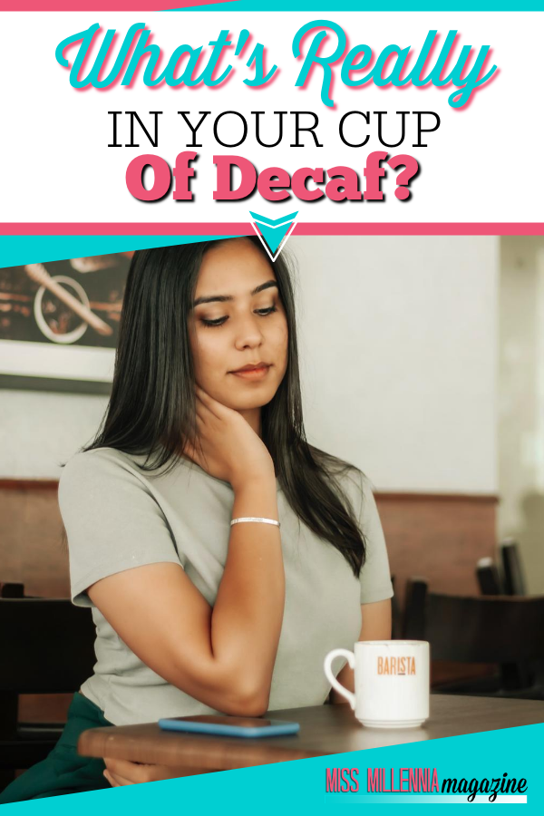 What's Really In Your Cup Of Decaf?