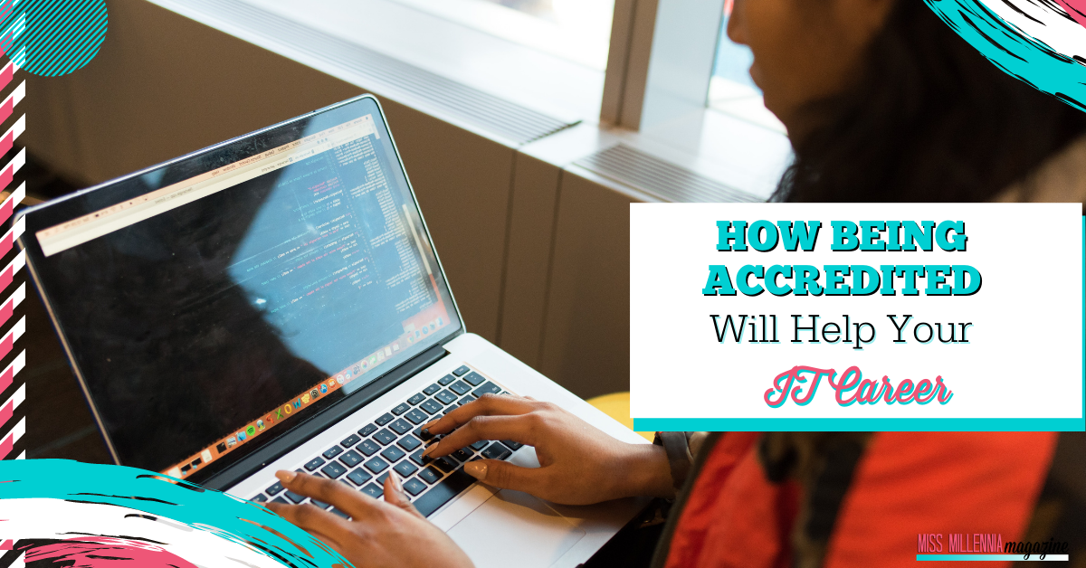 How Being Accredited Will Help Your IT Career