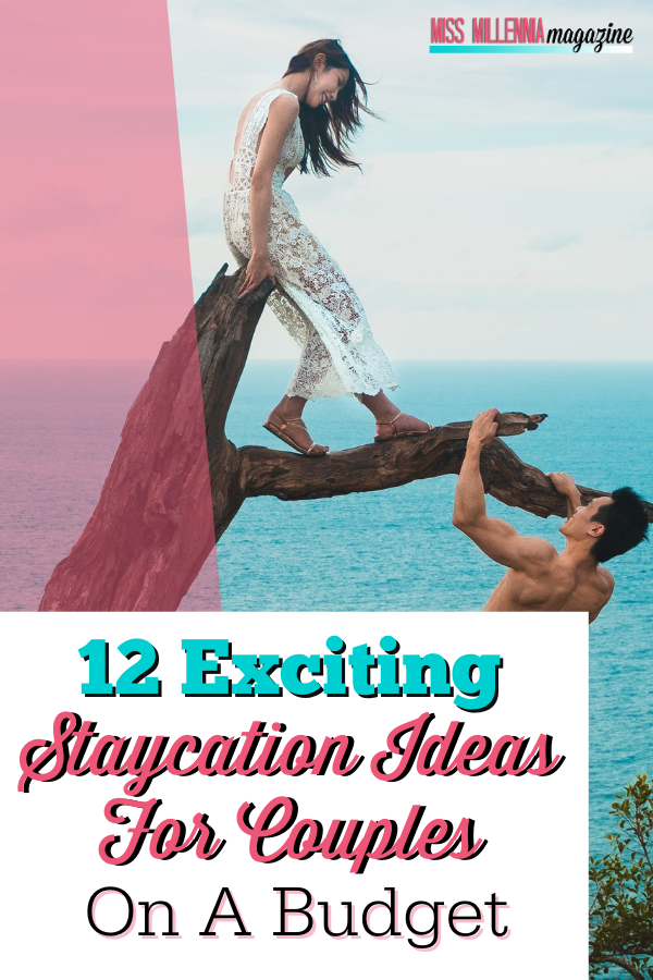 12 Exciting Staycation Ideas For Couples On A Budget
