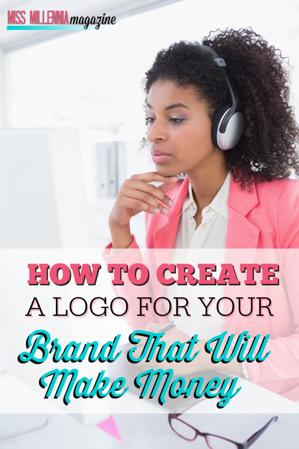 How to Create A Logo For Your Brand That Will Make Money