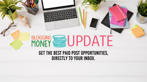 Blogging Money Update: Get the best paid post opportunities, directly to your inbox