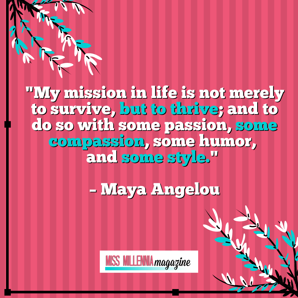 Maya Angelou personal development quotes
