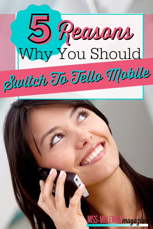 5 Reasons Why You Should Switch To Tello Mobile