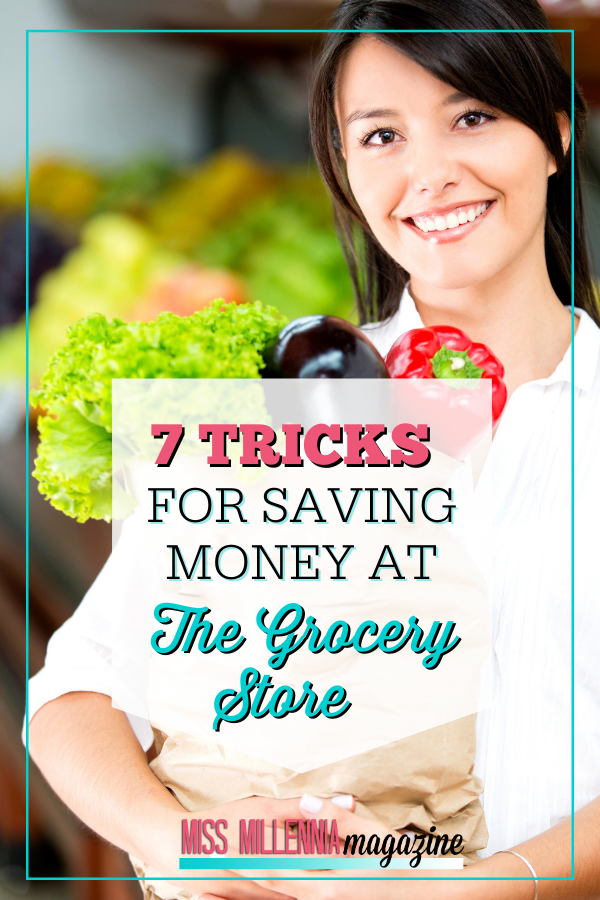 7 Tricks For Saving Money At The Grocery Store