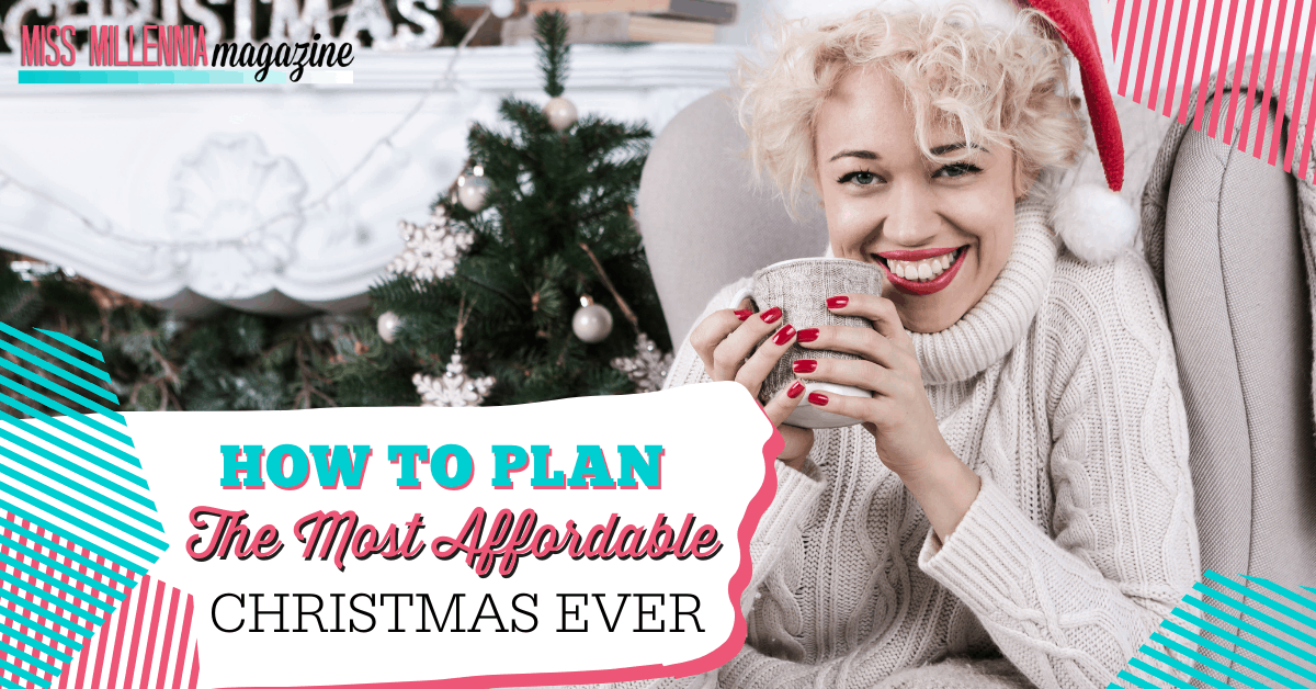 How To Plan The Most Affordable Christmas Ever
