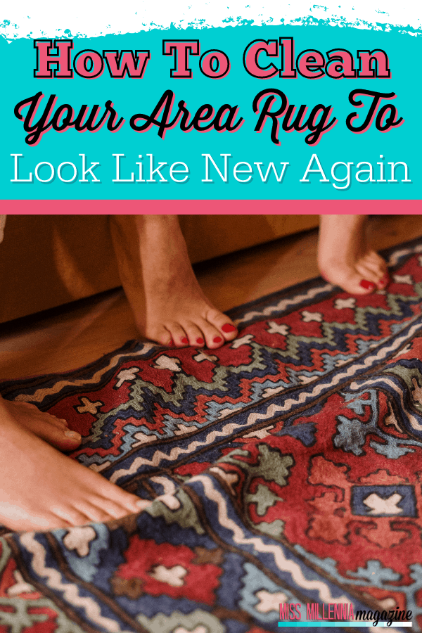 How To Clean Your Area Rug To Look Like New Again