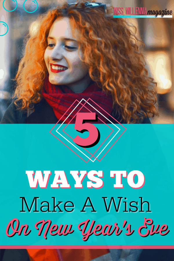 5 Ways To Make A Wish On New Year's Eve