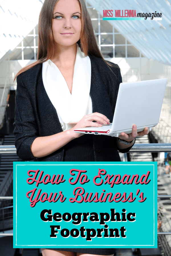 How To Expand Your Business's Geographic Footprint