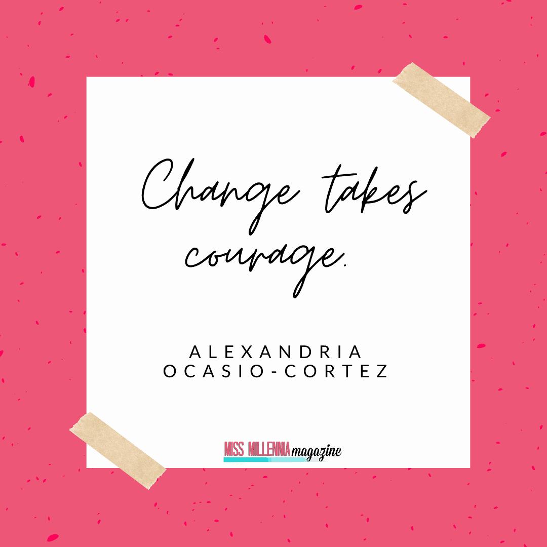Alexandria Ocasio-Cortez social justice quotes