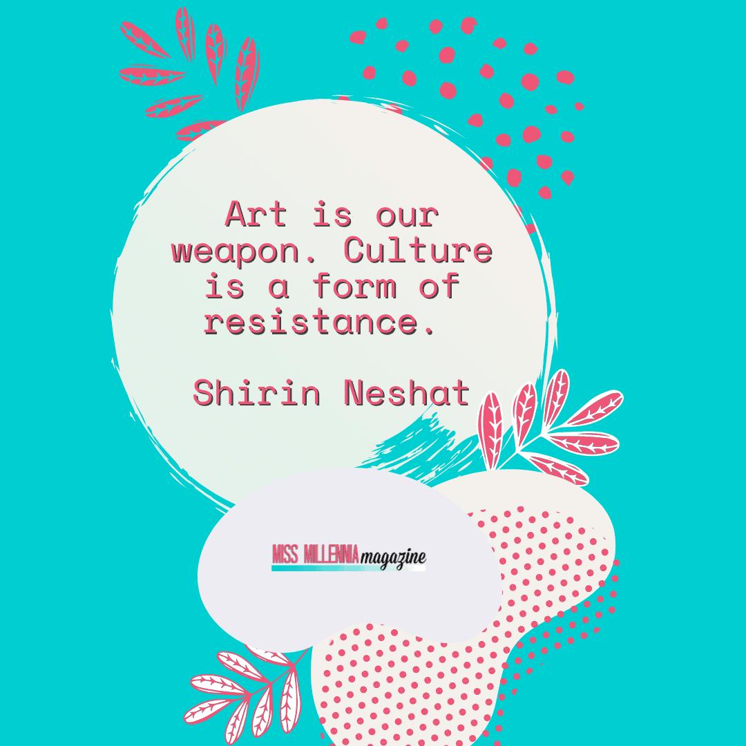Shirin Neshat quote