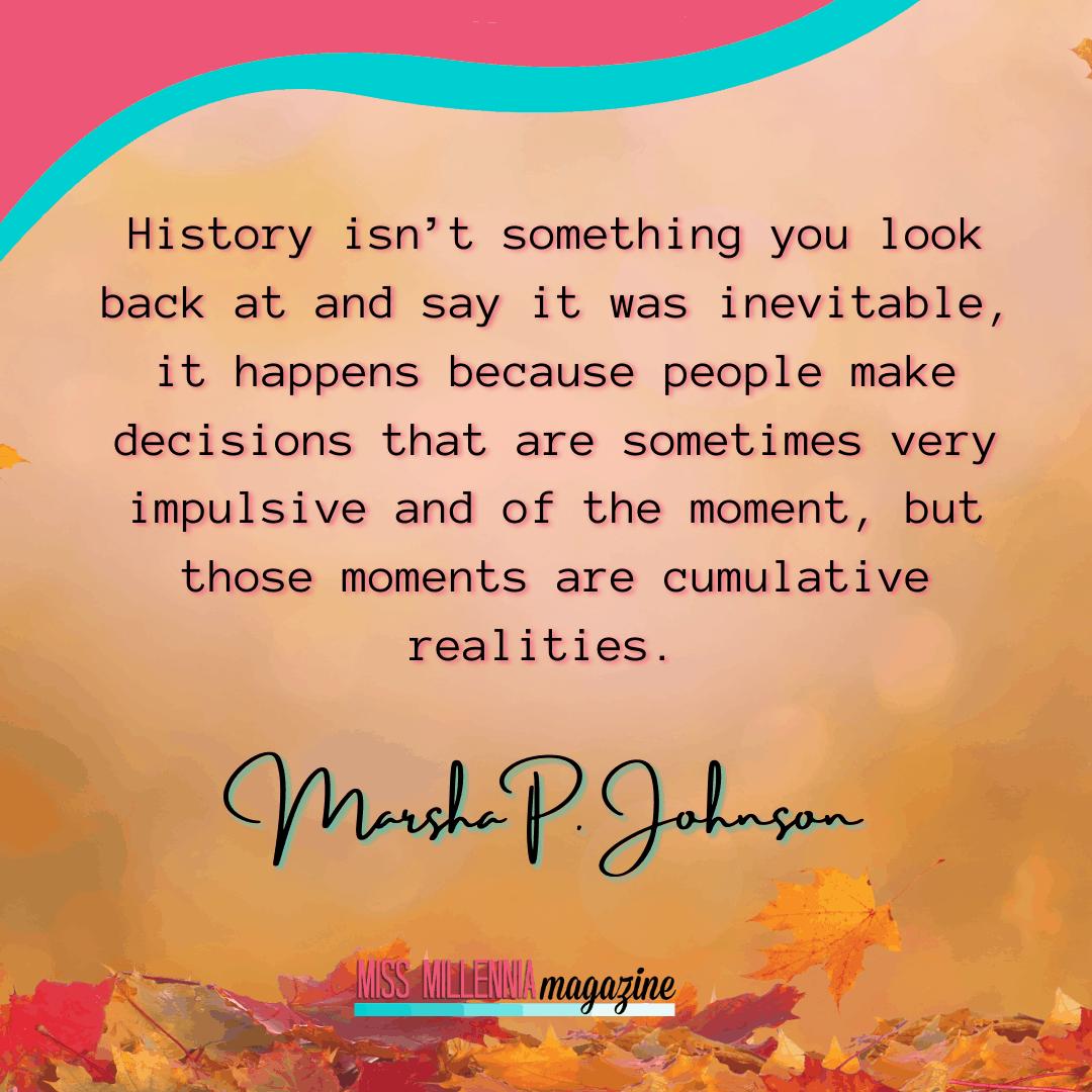 Marsha P Johnson quote