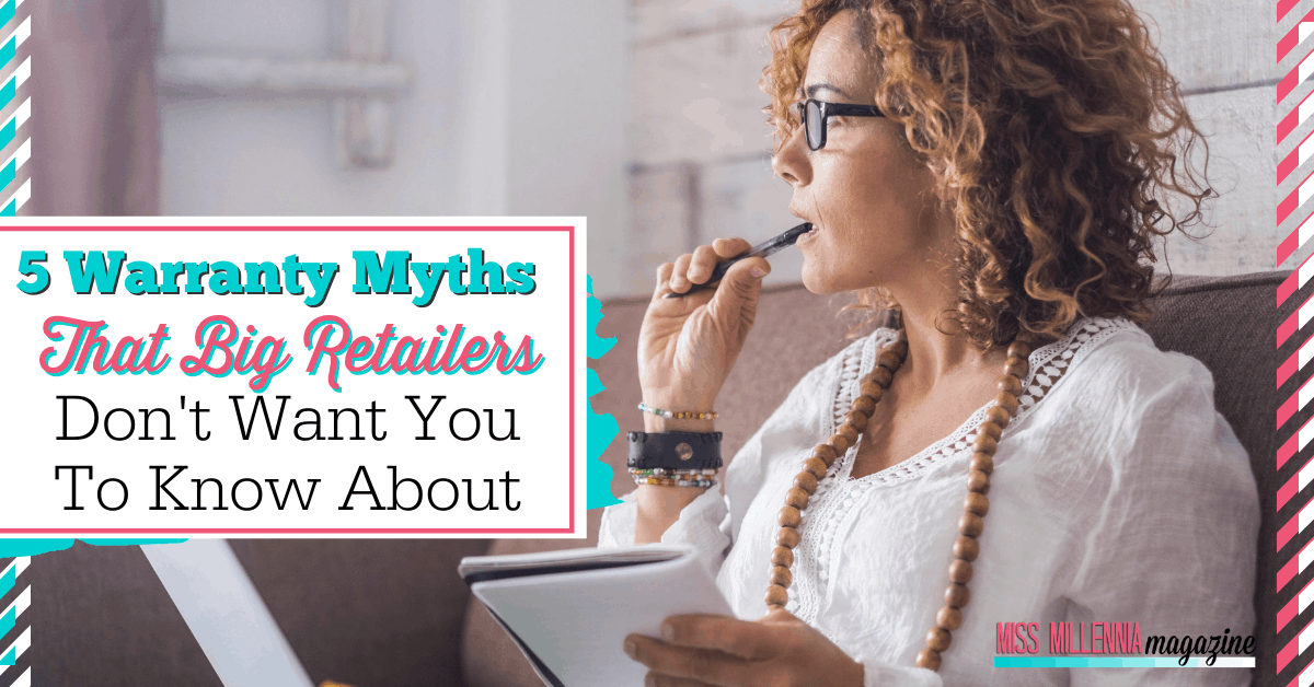 5 Warranty Myths That Big Retailers Don't Want You To Know About