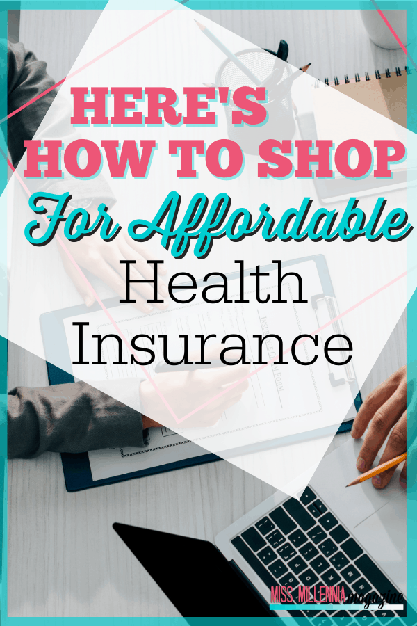 Here's How To Shop For Affordable Health Insurance