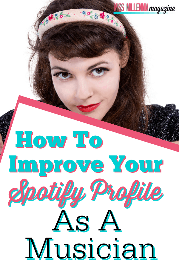 How To Improve Your Spotify Profile As A Musician