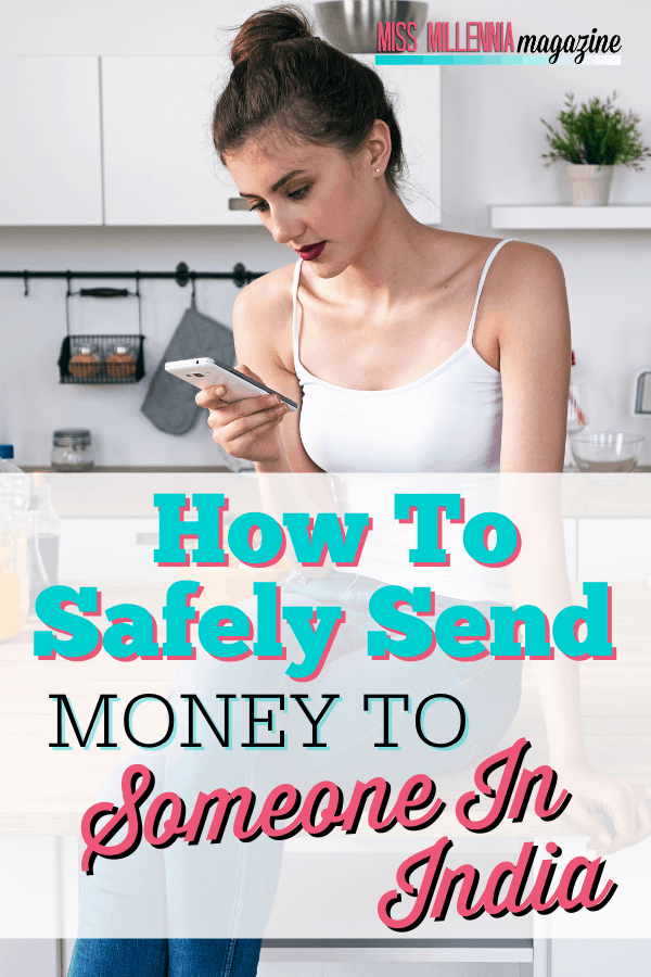 How To Safely Send Money To Someone In India