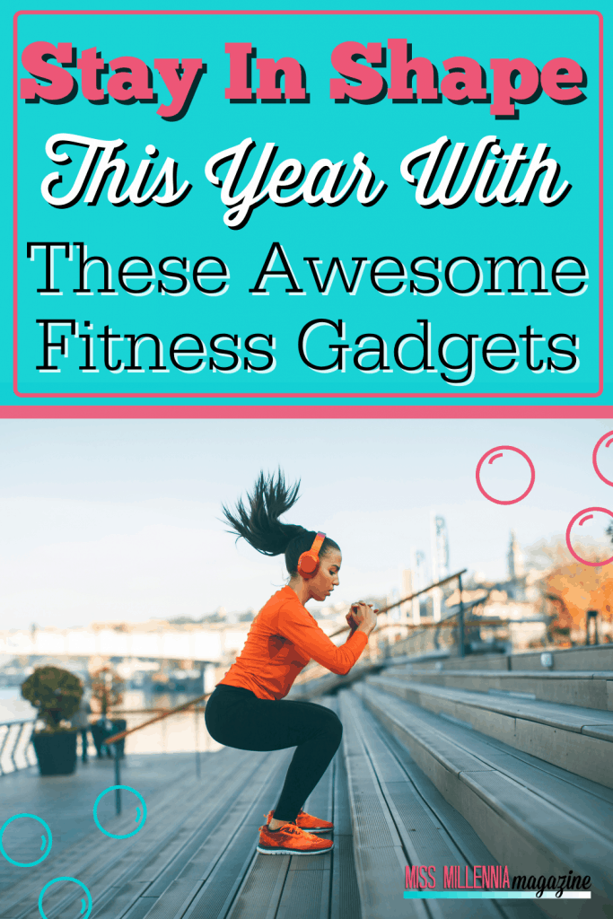 Stay In Shape This Year With These Awesome Fitness Gadgets