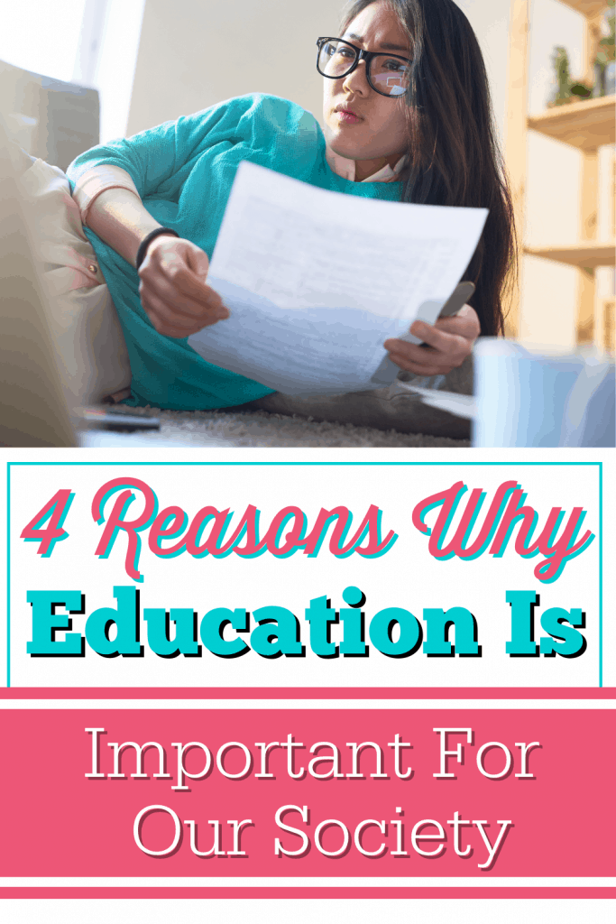 4 Reasons Why Education Is Important For Our Society