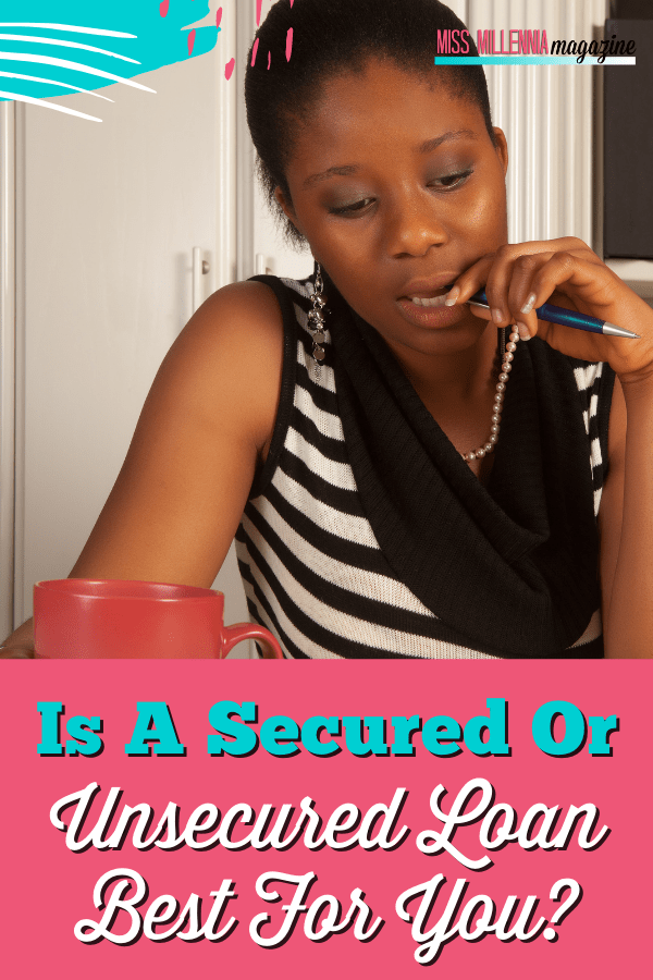Is A Secured or Unsecured Loan Best for You?