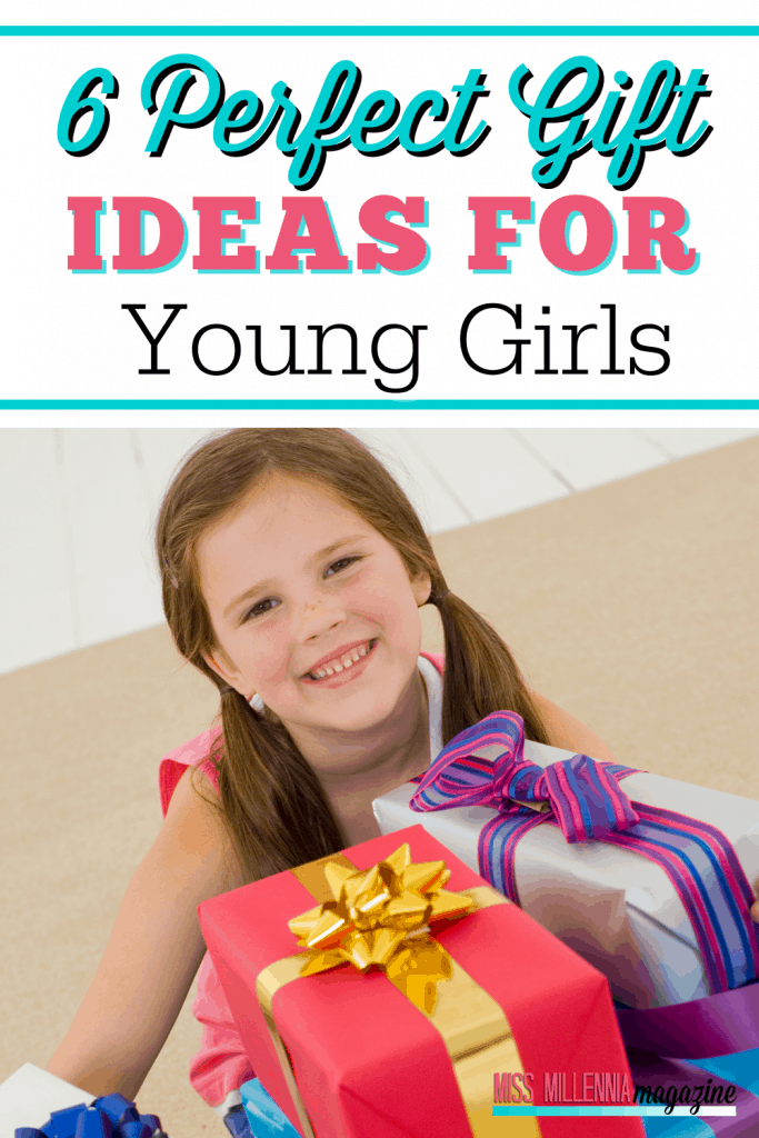 6 Perfect Gift Ideas For Young Girls