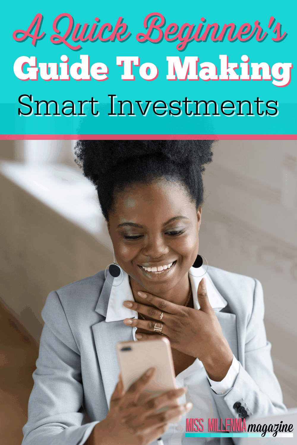 A Quick Beginner's Guide To Making Smart Investments