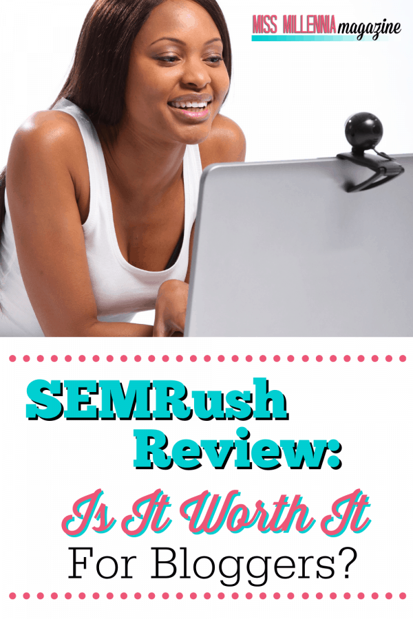 SEMRush Review: Is It Worth It For Bloggers?