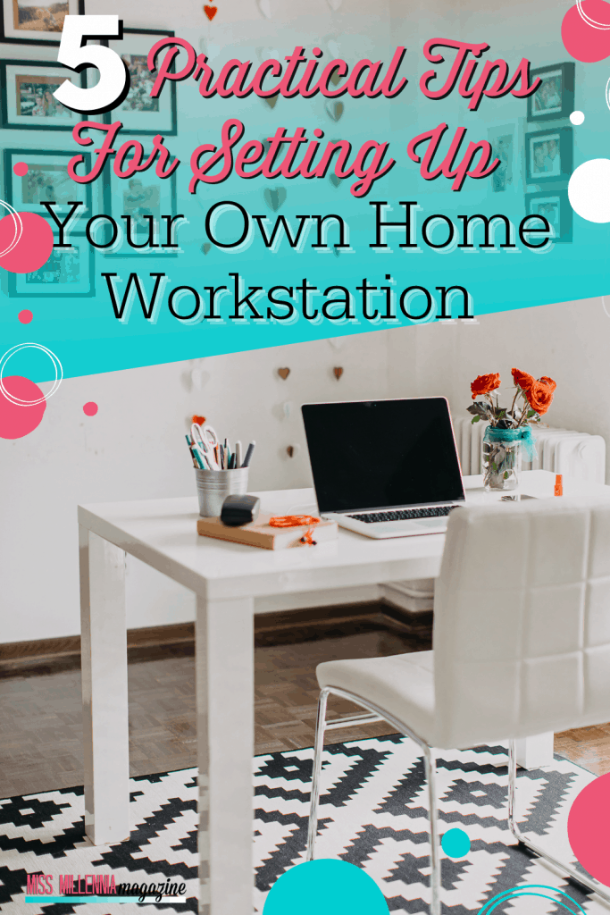 5 Practical Tips for Setting Up Your Own Home Workstation